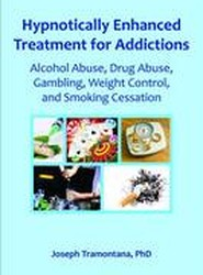 Hypnotically Enhanced Treatment for Addictions