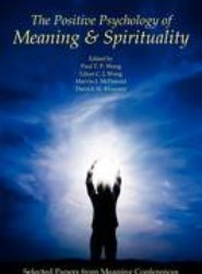The Positive Psychology of Meaning and Spirituality