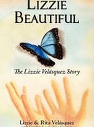 Lizzie Beautiful, the Lizzie Velasquez Story