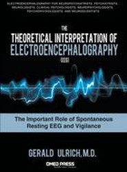 The Theoretical Interpretation of Electroencephalography (Eeg)
