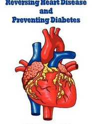 Reversing Heart Disease and Preventing Diabetes