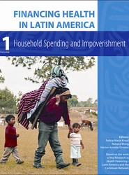 Financing Health in Latin America: Household Spending and Impoverishment: v. 1