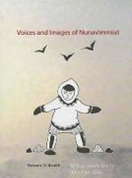Voices and Images of Nunavimmiut: Volume 3