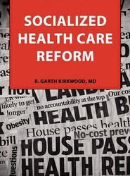 Socialized Health Care Reform