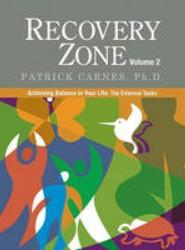 Recovery Zone: Volume 2