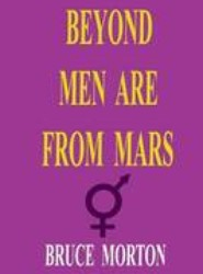 Beyond Men Are from Mars