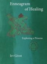 Enneagram of Healing - Exploring a Process