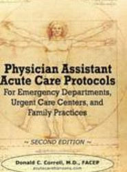 Physician Assistant Acute Care Protocols - Second Edition