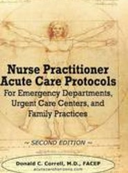 Nurse Practitioner Acute Care Protocols - Second Edition