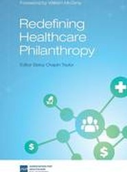 Redefining Healthcare Philanthropy
