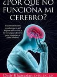 Por Que No Funciona Mi Cerebro?