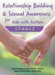 Relationship Building and Sexual Awareness for Kids with Autism