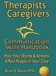 Therapists & Caregivers Communication Skills Handbook