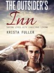 The Outsider's Inn - Saving Lives with Conscious Living