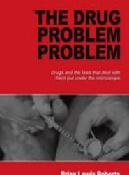 The Drug Problem Problem
