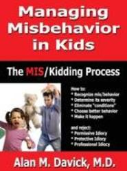 Managing Misbehavior in Kids
