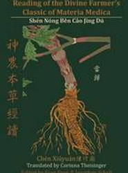 Reading of the Divine Farmer's Classic of Materia Medica