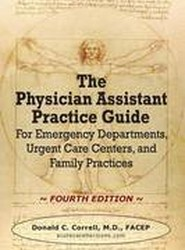 The Physician Assistant Practice Guide - Fourth Edition