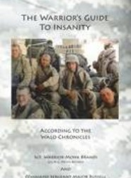 The Warrior's Guide to Insanity