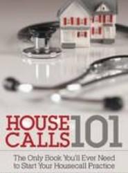 House Calls 101