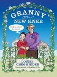 Granny Gets a New Knee
