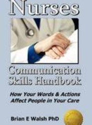 Nurses Communication Skills Handbook