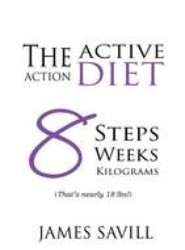 The Active Action Diet