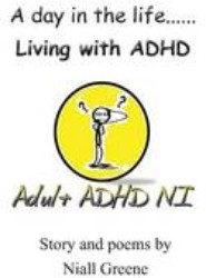 A Day in the Life....Living with ADHD