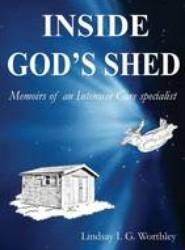 Inside God's Shed