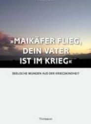 Maikaefer Flieg, Dein Vater Ist Im Krieg