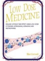 Low Dose Medicine