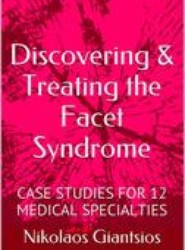 Discovering & Treating the Facet Syndrome