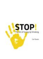 STOP! The Art of Giving Up Smoking