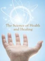 The Science of Health & Healing