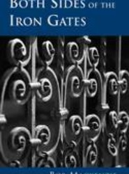 Both Sides of the Iron Gates