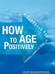 How to Age Positively