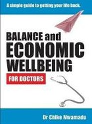Balance and Economic Wellbeing For Doctors