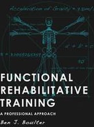 Functional Rehabilitative Training