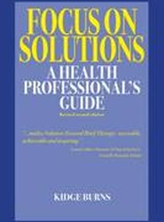 Focus on Solutions: A Health Professional's Guide 2016