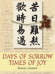 Days of Sorrow, Times of Joy