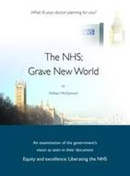 The NHS; Grave New World