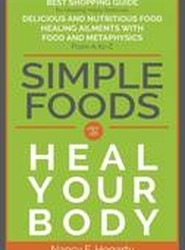 Simple Foods To Heal Your Body