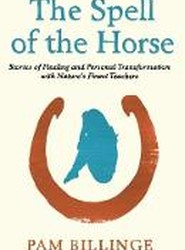 The Spell of the Horse