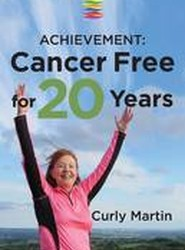 Achievement: Cancer Free for 20 Years