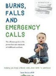 Burns, Falls and Emergency Calls