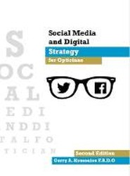 Social Media and Digital Strategy for Opticians 2017