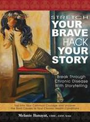 Stretch Your Brave, Hack Your Story