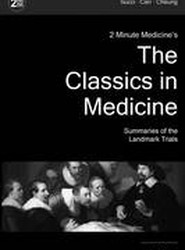 2 Minute Medicine's the Classics in Medicine