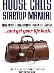 House Calls Startup Manual
