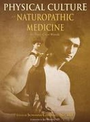 Physical Culture in Naturopathic Medicine